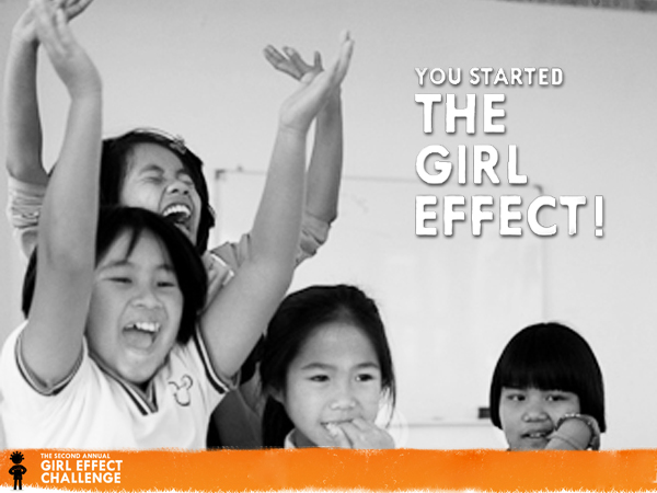 You Started The Girl Effect